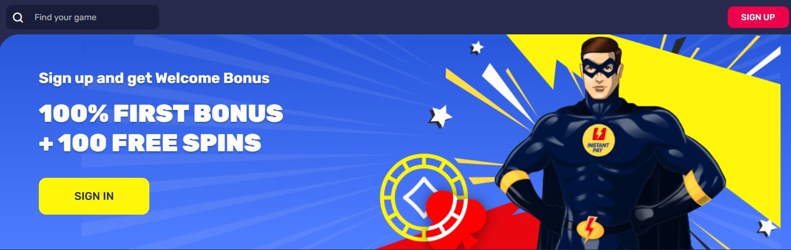 InstantPay Casino Welcome Bonus